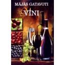 Домашнее виноделие (LV)
